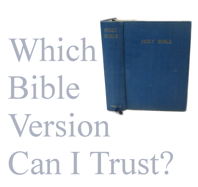 Which Bible Version Can I Trust