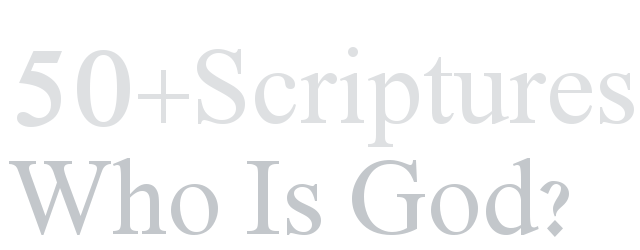 Who Is God 50 Scriptures