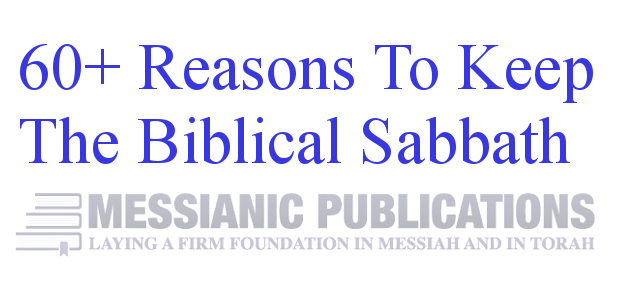Reasons To Keep The Sabbath