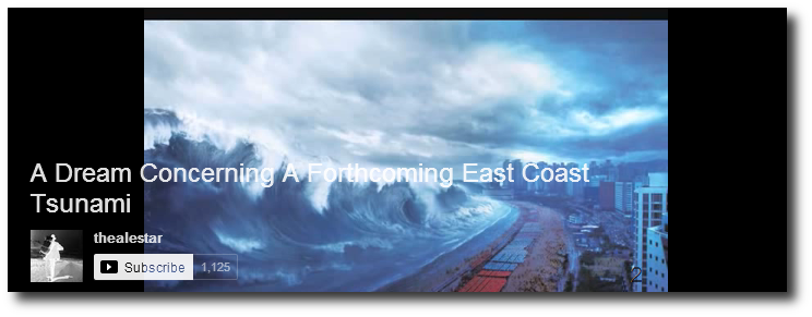 East Coast Tsunami Visions 4 A Dream Concerning A Forthcoming East Coast Tsunami