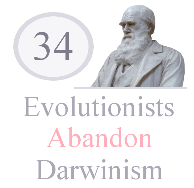 biblical creationism, Design, Evolution Fails, Evolutionists Abandon Darwinism, Genesis 1-3, origin of life, Reasons Against Evolution, Scientists Against Darwinism