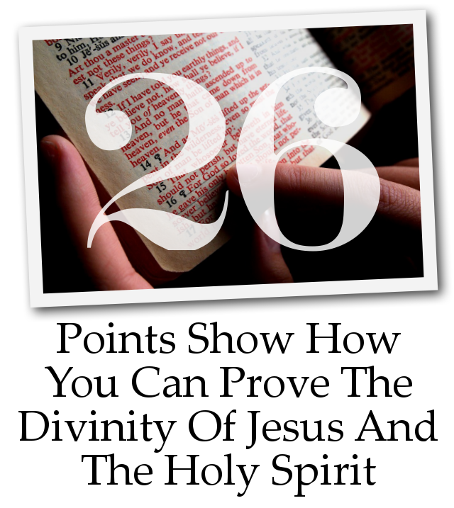 Proving The Divinity Of Yeshua and The Holy Spirit