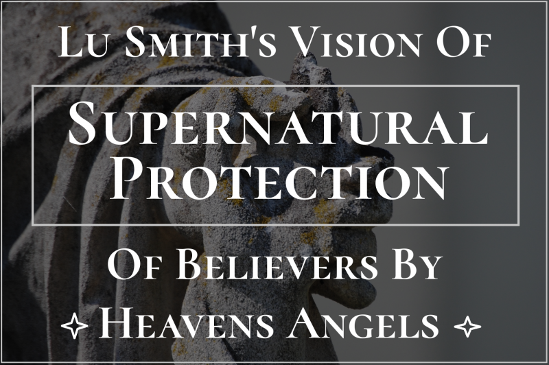 Supernatural Protection Vision Lu Smith