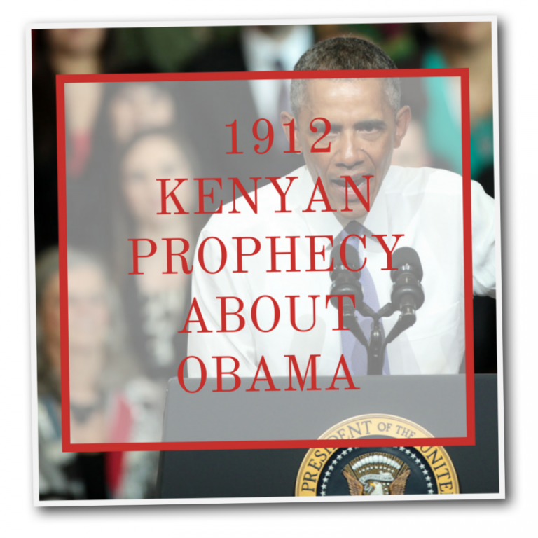 1912 Kenyan Prophecy About Obama