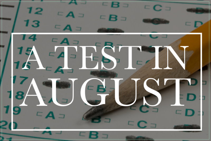 A Test In August