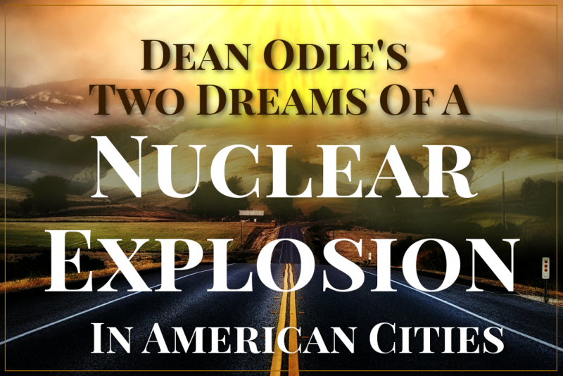 Dean Odle's Nuclear Explosion America