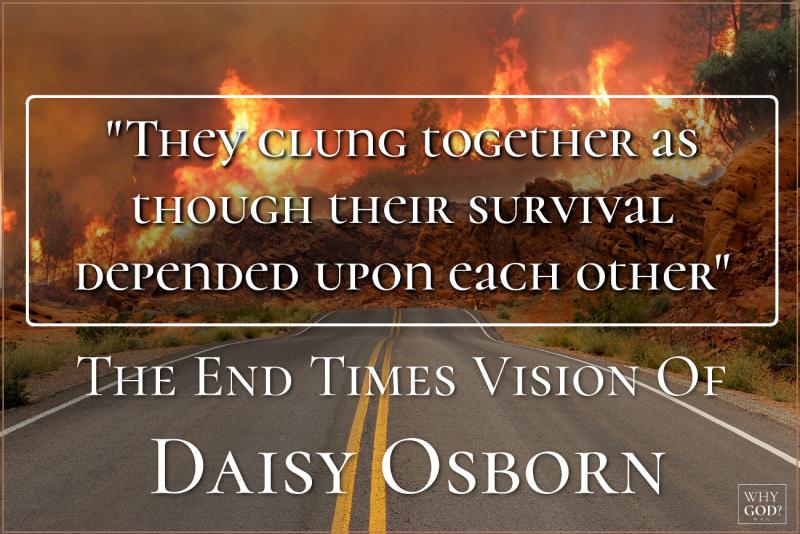 End Times Vision Of Daisy Osborn