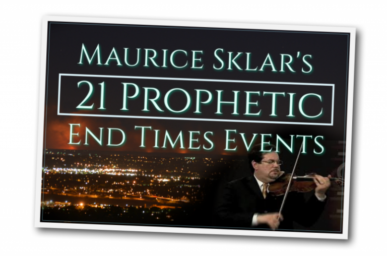 Maurice Sklar's 21 Prophetic End Times Events