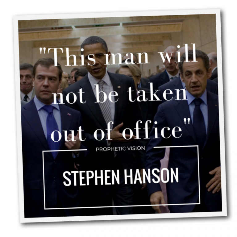this-man-will-not-be-taken-out-of-office-hansen-prophecy