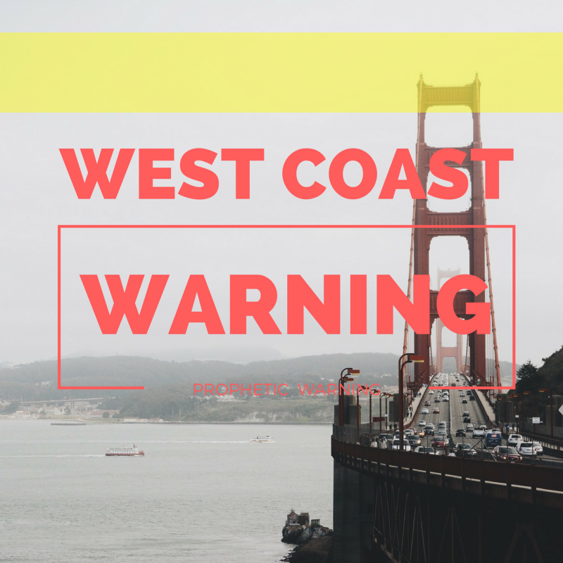 Prophetic Warning To The West Coast, Tsunami, Earthquake Ocean, Volcano