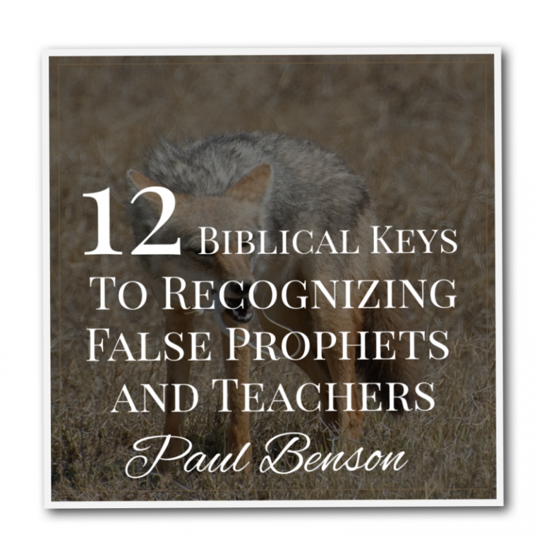 12-biblical-keys-to-recognizing-false-prophets-and-teachers