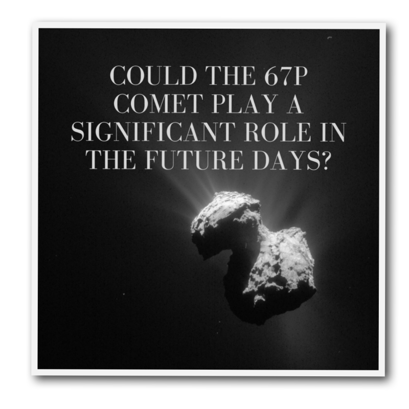 could-comet-67p-play-a-significant-role-in-the-future-days