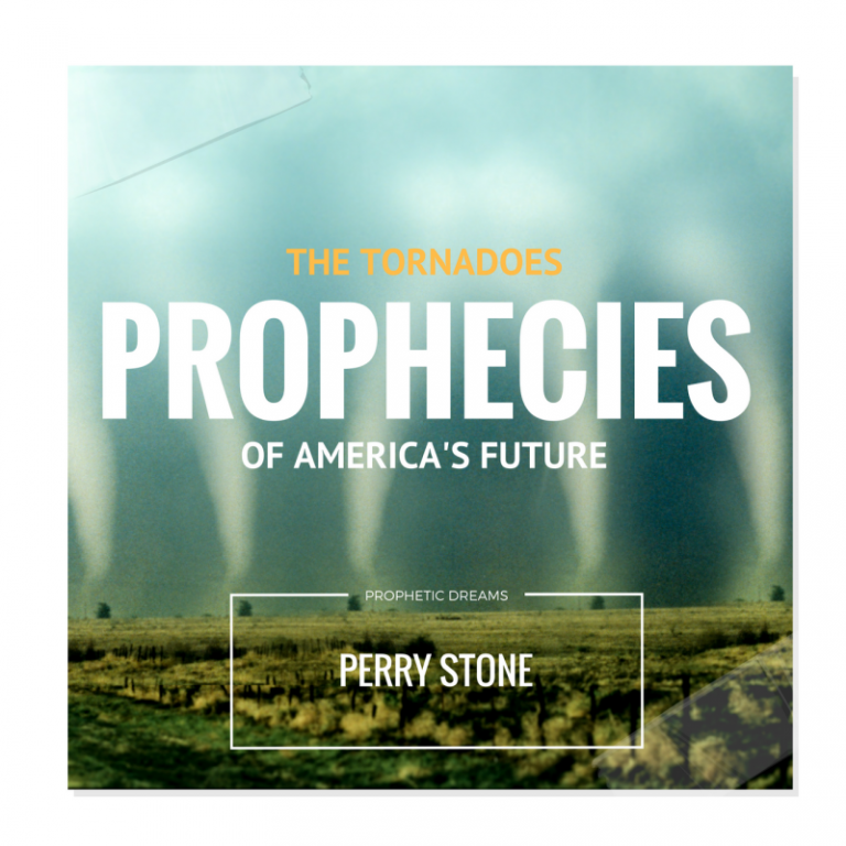 The Tornadoes: A Prophetic Dream Of America's Future Given To Perry ...