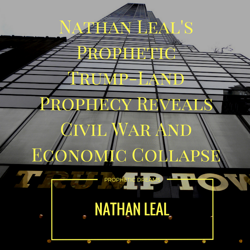 Trump Land Prophecy - Nathan Leal