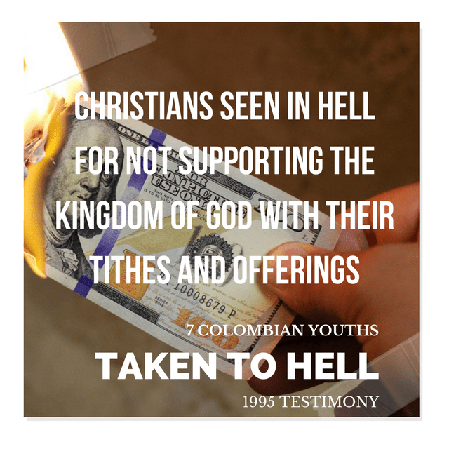 Christians Seen In Hell For Not Supporting The Kingdom Of God With