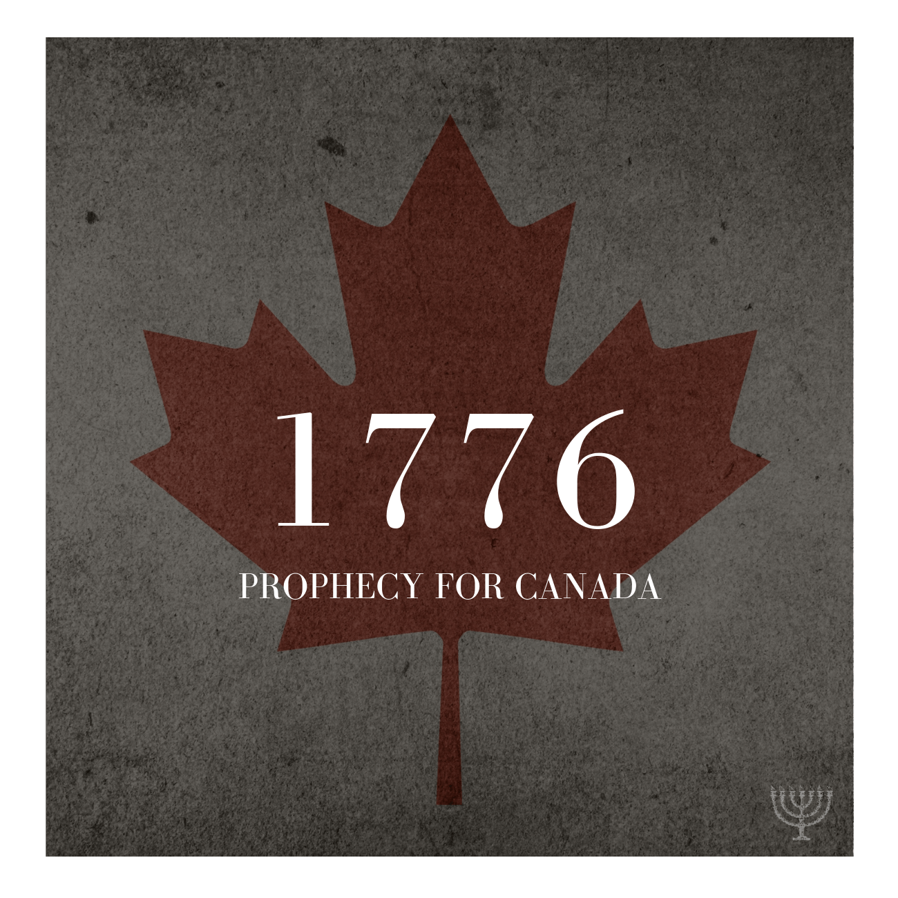 1776 Prophecy For Canada To Be Used In The Last Days
